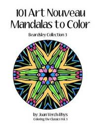 101 Art Nouveau Mandalas to Color by Joan Verch-Rhys