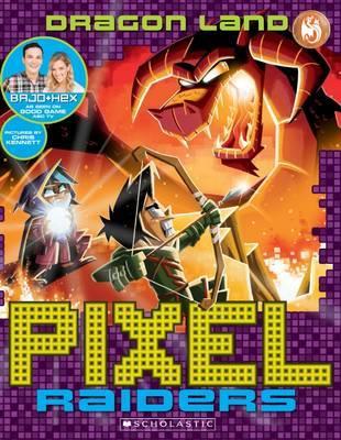 Pixel Raiders #2: Dragon Land by Bajo & Hex image