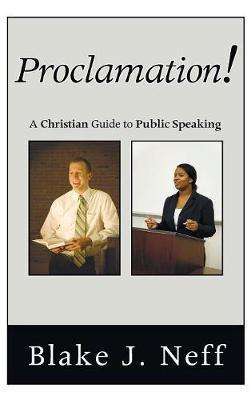Proclamation! by Blake J Neff