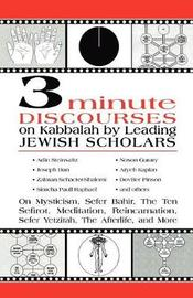 3 Minute Discourses on Kabbalah by Leading Jewish Scholars by Adin Steinsaltz