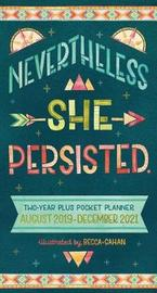Nevertheless She Persisted Two-Year Plus Pocket Planner by Becca Cahan