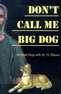 Don't Call Me Big Dog by Michael Harp image