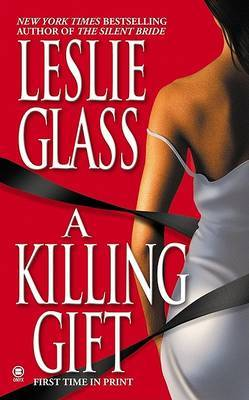 A Killing Gift by Leslie Glass image
