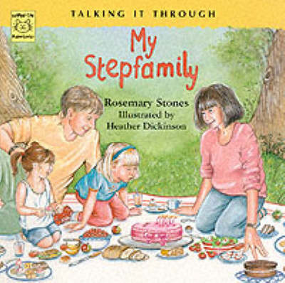 My Stepfamily by Rosemary Stones