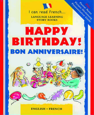 Happy Birthday!/Bonne Anniversaire! by Mary Risk