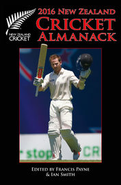 New Zealand Cricket Almanack 2016 by Francis Payne