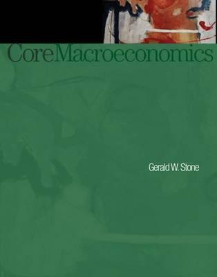 Core Macroeconomics by Gerald Stone image