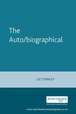 The Auto/Biographical by Elizabeth Stanley image