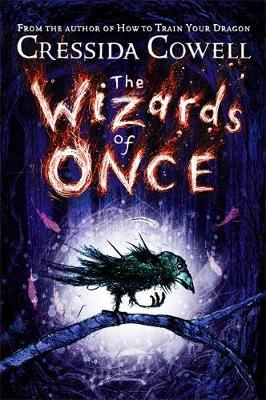 The Wizards of Once by Cressida Cowell image