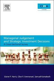 Managerial Judgement and Strategic Investment Decisions by Elaine Harris