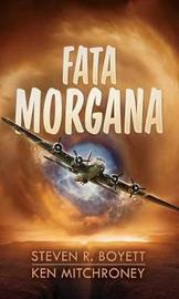 Fata Morgana by Steven R Boyett