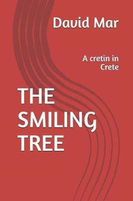 The Smiling Tree by David Mar