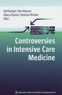Controversies in Intensive Care Medicine by Ralf Kuhlen image
