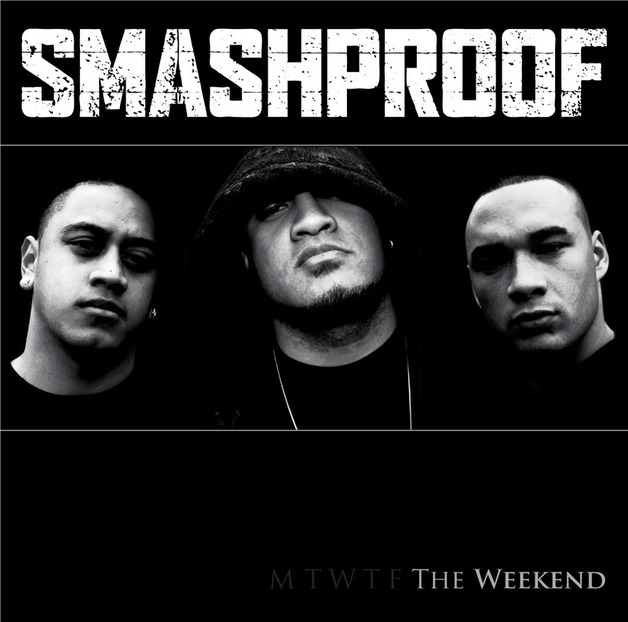 The Weekend by Smashproof