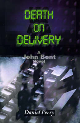 Death on Delivery by Daniel D Ferry