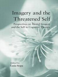 Imagery and the Threatened Self image