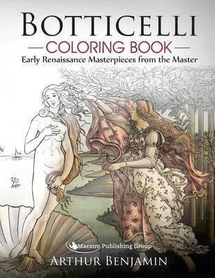 Botticelli Coloring Book by Arthur Benjamin