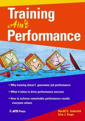 Training Ain't Performance by Harold D Stolovitch image