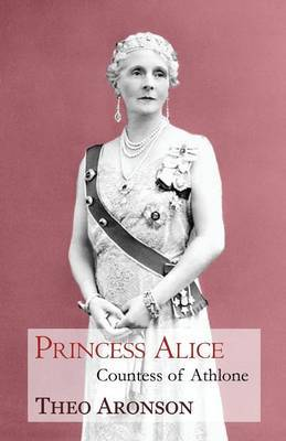 Princess Alice by Theo Aronson