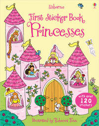 First Sticker Book Princesses by Jessica Greenwell