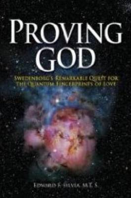 Proving God by Edward F. Sylvia image