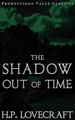 The Shadow Out of Time by H.P. Lovecraft image