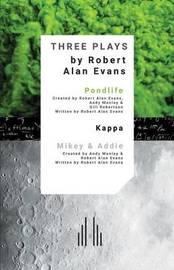 Three Plays by Robert Evans
