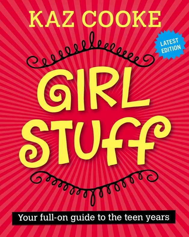 Girl Stuff 13+ by Kaz Cooke