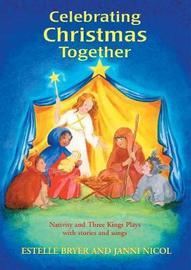 Celebrating Christmas Together by Estelle Bryer image