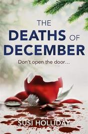 The Deaths of December by Susi Holliday image