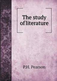 The Study of Literature by P.H. Pearson