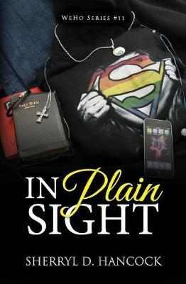 In Plain Sight by Sherryl D Hancock