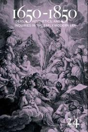 1650-1850: Ideas, Aesthetics, and Inquiries in the Early Modern Era