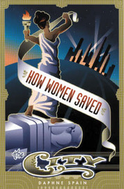 How Women Saved The City by Daphne Spain image