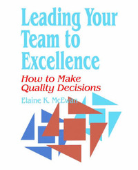 Leading Your Team to Excellence by Elaine K. McEwan-Adkins image
