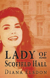 The Lady of Scofield Hall by Diana Elsdon image