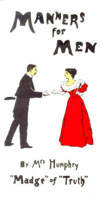 Manners for Men by Mrs. Humphrey