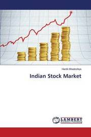 Indian Stock Market by Bhadeshiya Hardik