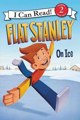 Flat Stanley: On Ice by Jeff Brown