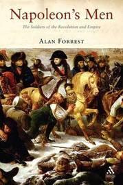 Napoleon's Men by Alan Forrest