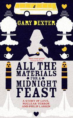 All the Materials for a Midnight Feast by Gary Dexter