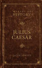Julius Caesar by Jacob Abbott