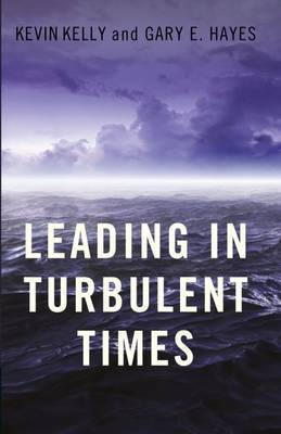 Leading In Turbulent Times by L Kevin Kelly image