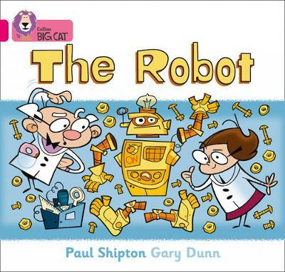 The Robot by Paul Shipton