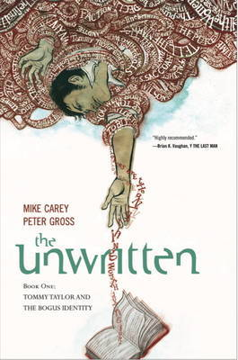 The The Unwritten: v. 1 by M. J. Carey
