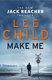 Make Me (Jack Reacher 20) by Lee Child