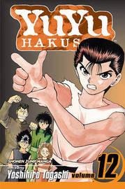 YuYu Hakusho, Vol. 12 by Yoshihiro Togashi