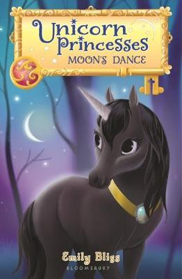 Unicorn Princesses 6: Moon's Dance by Emily Bliss image