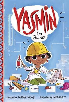 Yasmin the Builder by Saadia Faruqi image