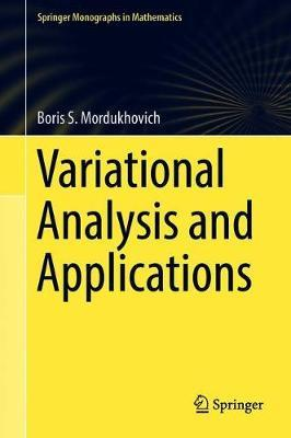 Variational Analysis and Applications by Boris S Mordukhovich image